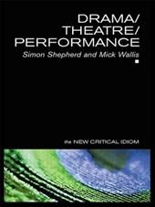 Drama/Theatre/Performance