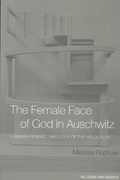 The Female Face of God in Auschwitz