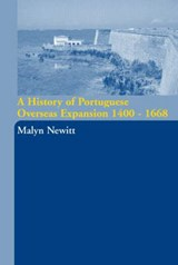 A History of Portuguese Overseas Expansion, 1400-1668 | M. D. D. Newitt |