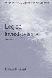 Logical Investigations | Edmund Husserl & Dermot Moran |