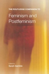 Routledge Companion to Feminism and Postfeminism | S Gamble |