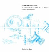 Form and Fabric in Landscape Architecture
