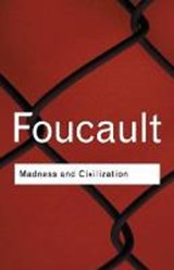 Madness and Civilization | Foucault |