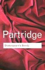 Shakespeare's Bawdy | Eric Partridge |