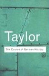 The Course of German History | A. J. P. Taylor |