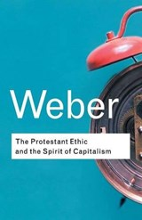 Protestant Ethic and the Spirit of Capitalism | Max Weber |