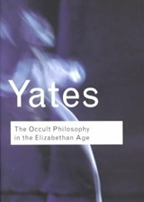 Occult Philosophy in the Elizabethan Age | Frances Yates |