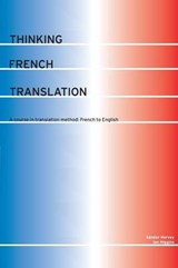 Thinking French Translation | Sandor Hervey ; Ian Higgins |