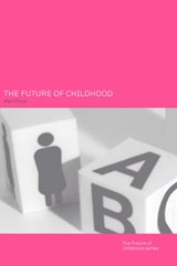 The Future of Childhood | Alan Prout |