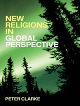 New Religions In Global Perspective | Peter B. Clarke |