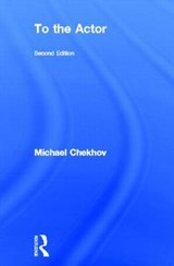 To the Actor | Michael Chekhov |