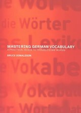 Mastering German Vocabulary | Bruce Donaldson |