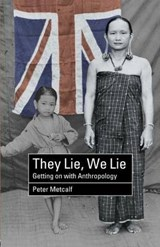 They Lie, We Lie | Peter Metcalf |