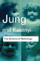Science of Mythology | C.G. Jung |