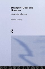 Strangers, Gods and Monsters | Richard Kearney |