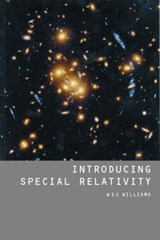 Introducing Special Relativity | W. S. C. Williams |
