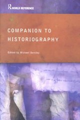 Companion to Historiography | BENTLEY,  Michael |