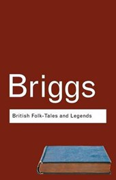 British Folk Tales and Legends | Katharine M. Briggs |