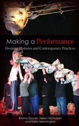 Making a Performance | Emma Govan |