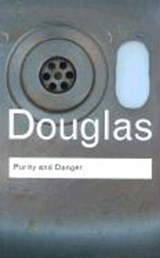 Purity and Danger | Mary Douglas |