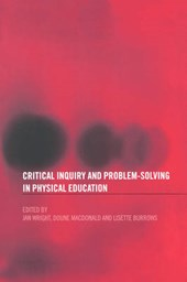 Critical Inquiry and Problem Solving in Physical Education
