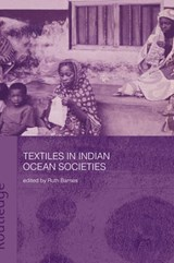 Textiles in Indian Ocean Societies | auteur onbekend |