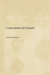 A Maldivian Dictionary | Christopher Reynolds |