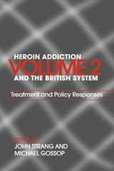 Heroin Addiction And The British System | auteur onbekend |