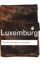 Accumulation of Capital | Rosa Luxemburg |