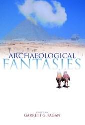 Archaeological Fantasies