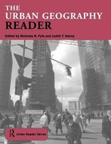 The Urban Geography Reader | Nick Fyfe ; Judith T. Kenny |