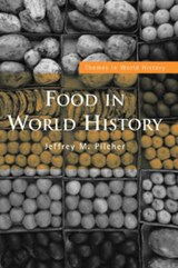 Food in World History | Jeffrey M. Pilcher |