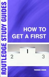 How to Get a First | Thomas Dixon |