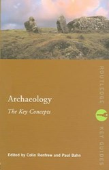 Archaeology: The Key Concepts | Paul Bahn |