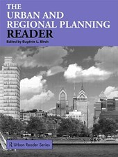 The Urban And Regional Planning Reader | Eugenie L. Birch |