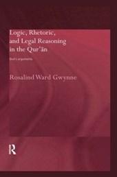 Logic, Rhetoric and Legal Reasoning in the Quran