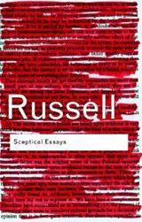 Sceptical Essays | Bertrand Russell |