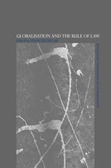 Globalisation And The Rule Of Law | Spencer Zifcak |