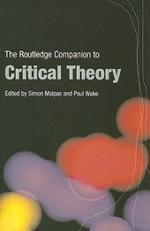 The Routledge Companion to Critical Theory