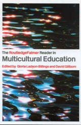 The RoutledgeFalmer Reader in Multicultural Education | Gloria Ladson-Billings |