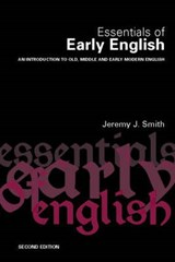 Essentials of Early English | Jeremy Smith |