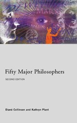 Fifty Major Philosophers | Collinson, Diane ; Plant, Kathryn |