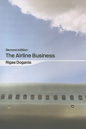 The Airline Business in the 21st Century | Rigas Doganis |