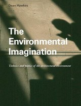 The Environmental Imagination | Uk) Hawkes Dean (university Of Cambridge |