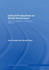 Critical Perspectives on Global Governance | Grugel, Jean ; Piper, Nicola |