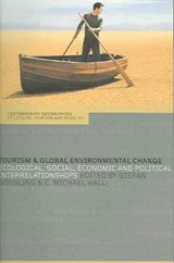 Tourism And Global Environmental Change | Stefan Gossling |