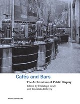Cafes and Bars | GRAFE,  Christoph |