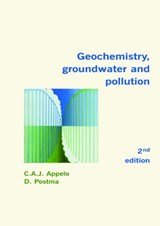 Geochemistry, Groundwater And Pollution | Appelo, C. A. J. ; Postma, Dieke |