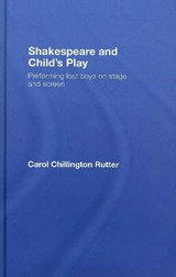 Shakespeare and Child's Play | Carol Chillington Rutter |