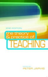 Theory and Practice of Teaching | Peter Jarvis |